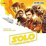 Solo - A Star Wars Story: Star Wars für Kinder erzählt