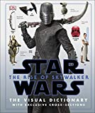 Star Wars The Rise of Skywalker The Visual Dictionary (2019): With Exclusive Cross-Sections