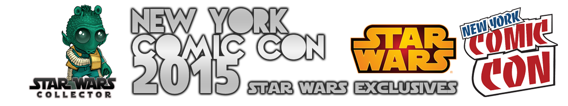 NYCC2015 Star Wars Exclusives 1