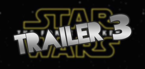Star Wars The Force Awakens Trailer Nummer 3 ist online!!!
