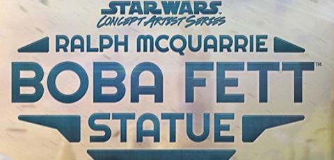 Neue Infos zur Sideshow Ralph McQuarrie Boba Fett Statue