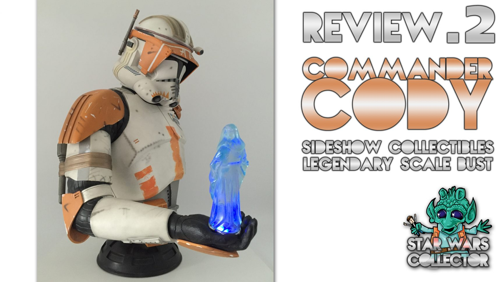 #review: Sideshow Commander Cody Legendary Scale Bust – Video