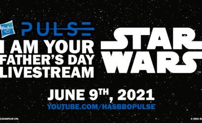 """Hasbro Star Wars """"I am your Father's Day"""": Vorbestellung gestartet"""